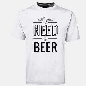 All you need is beer - JB's Wear - 1HT - Classic Tee  Thumbnail